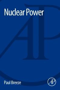 Nuclear Power - 1st Edition - ISBN: 9780081010433, 9780128095126