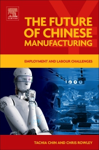 Cover image for The Future of Chinese Manufacturing