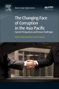 Cover image for The Changing Face of Corruption in the Asia Pacific