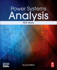 Power Systems Analysis - 2nd Edition - ISBN: 9780081011119, 9780081012345