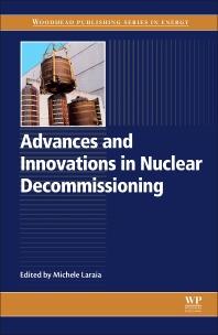 Book cover image for Advances and Innovations in Nuclear Decommissioning, Woodhead Publishing Series in Energy
