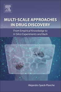 Cover image for Multi-Scale Approaches in Drug Discovery