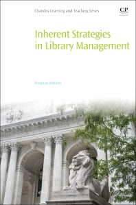 Inherent Strategies in Library Management - 1st Edition - ISBN: 9780081012772, 9780081012970