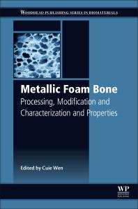 Metallic Foam Bone - 1st Edition - ISBN: 9780081012895, 9780081012901