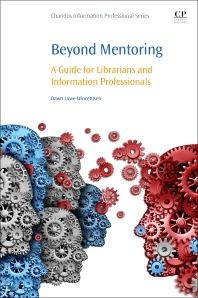 Beyond Mentoring - 1st Edition - ISBN: 9780081012949, 9780081012956