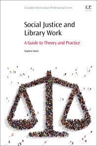 Cover image for Social Justice and Library Work