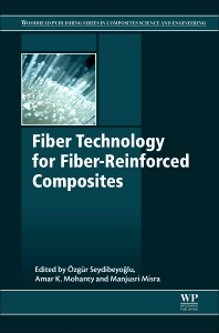 Fiber Technology for Fiber-Reinforced Composites - 1st Edition - ISBN: 9780081018712, 9780081009932