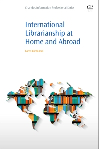 International Librarianship at Home and Abroad - 1st Edition - ISBN: 9780081018965, 9780081018972