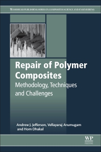 Repair of Polymer Composites - 1st Edition - ISBN: 9780081019085, 9780081019092