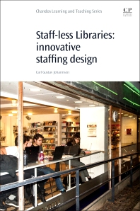 Cover image for Staff-Less Libraries