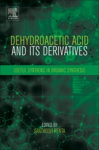 Cover image for Dehydroacetic Acid and Its Derivatives