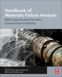 Cover image for Handbook of Materials Failure Analysis With Case Studies from the Construction Industries