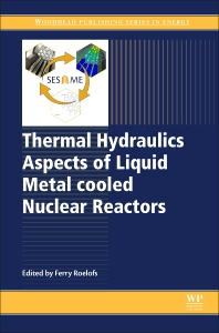 Cover image for Thermal Hydraulics Aspects of Liquid Metal Cooled Nuclear Reactors