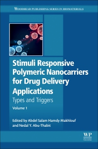 Cover image for Stimuli Responsive Polymeric Nanocarriers for Drug Delivery Applications, Volume 1