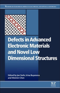 Cover image for Defects in Advanced Electronic Materials and Novel Low Dimensional Structures