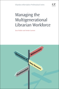 Cover image for Managing the Multigenerational Librarian Workforce