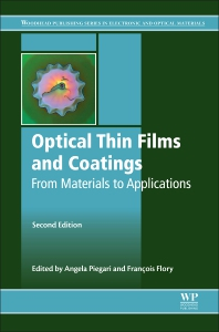 Optical Thin Films and Coatings - 2nd Edition - ISBN: 9780081020739