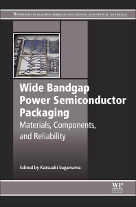 Wide Bandgap Power Semiconductor Packaging - 1st Edition - ISBN: 9780081020944, 9780081020951