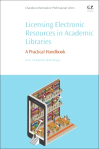 Cover image for Licensing Electronic Resources in Academic Libraries