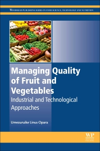 Managing Quality of Fruit and Vegetables - 1st Edition - ISBN: 9780081021200