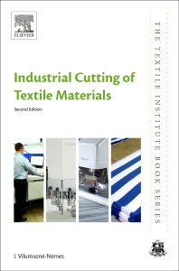 Industrial Cutting of Textile Materials - 2nd Edition - ISBN: 9780081021224, 9780081021231