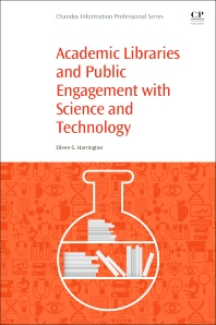 Cover image for Academic Libraries and Public Engagement With Science and Technology