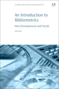 An Introduction to Bibliometrics - 1st Edition - ISBN: 9780081021507, 9780081021514