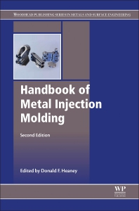 Handbook of Metal Injection Molding - 2nd Edition - ISBN: 9780081021521, 9780081028094