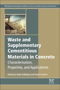 Cover image for Waste and Supplementary Cementitious Materials in Concrete
