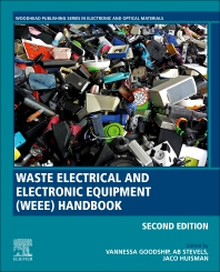 Waste Electrical and Electronic Equipment (WEEE) Handbook - 2nd Edition - ISBN: 9780081021583