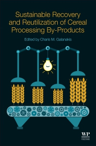 Cover image for Sustainable Recovery and Reutilization of Cereal Processing By-Products
