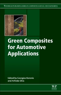 Green Composites for Automotive Applications - 1st Edition - ISBN: 9780081021774, 9780081021781