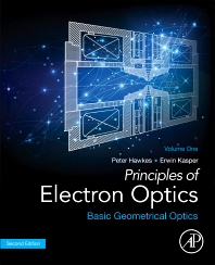 Cover image for Principles of Electron Optics, Volume 1