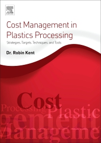 Cover image for Cost Management in Plastics Processing