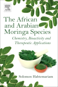 The African and Arabian Moringa Species - 1st Edition - ISBN: 9780081022863