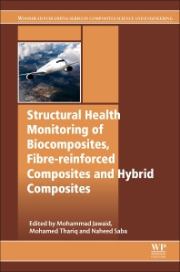Cover image for Structural Health Monitoring of Biocomposites, Fibre-Reinforced Composites and Hybrid Composites