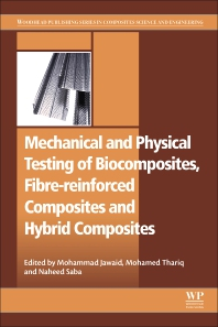 Cover image for Mechanical and Physical Testing of Biocomposites, Fibre-Reinforced Composites and Hybrid Composites