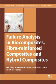 Cover image for Failure Analysis in Biocomposites, Fibre-Reinforced Composites and Hybrid Composites