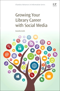 Cover image for Growing Your Library Career with Social Media
