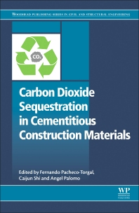 Cover image for Carbon Dioxide Sequestration in Cementitious Construction Materials