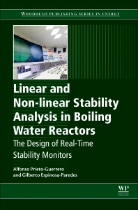 Cover image for Linear and Non-linear Stability Analysis in Boiling Water Reactors