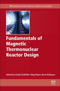 Cover image for Fundamentals of Magnetic Thermonuclear Reactor Design