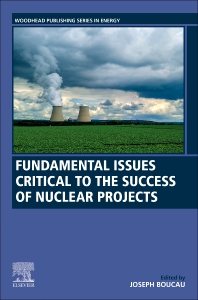 Cover image for Fundamental Issues Critical to the Success of Nuclear Projects