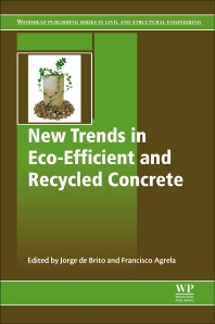 New Trends in Eco-efficient and Recycled Concrete - 1st Edition - ISBN: 9780081024805, 9780081024812