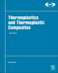 Thermoplastics and Thermoplastic Composites - 3rd Edition - ISBN: 9780081025017, 9780081025024