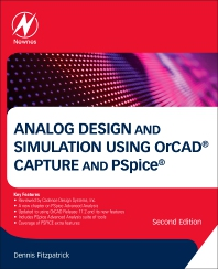 Analog Design and Simulation Using OrCAD Capture and PSpice - 2nd Edition - ISBN: 9780081025055, 9780081025062