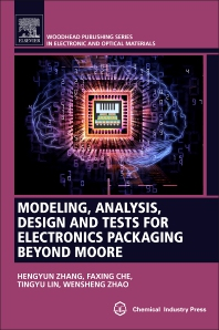 Cover image for Modeling, Analysis, Design, and Tests for Electronics Packaging Beyond Moore