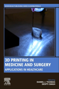 Cover image for 3D Printing in Medicine and Surgery