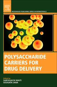 Polysaccharide Carriers for Drug Delivery - 1st Edition - ISBN: 9780081025536, 9780081025543