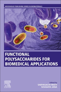 Functional Polysaccharides for Biomedical Applications - 1st Edition - ISBN: 9780081025550, 9780081025567
